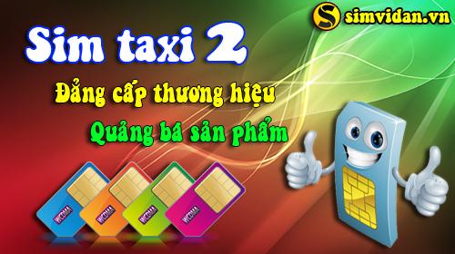 ý nghĩa sim taxi 2 - dòng sim số đẹp có sức hút khủng